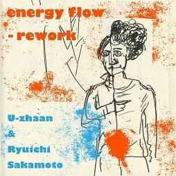 U-zhaanと坂本龍一による「energy flow」の新解釈、「energy flow - rework」リリース!